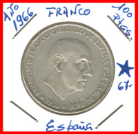 ESPAÑA: 100 PESETAS PLATA FRANCO 1966 *19* *67* - 100 Peseta