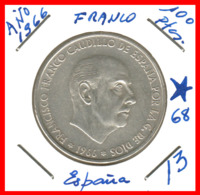 ESPAÑA: 100 PESETAS PLATA FRANCO 1966 *19* *68* - [ 5] 1949-… : Reino