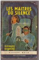 Fleuve Noir Anticipation N° 279. Les Maîtres Du Silence. Richard Bessières. - Fleuve Noir
