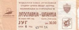 National Team Yugoslavia Spain Espana 1997 Ticket Fc Football Match - Tickets D'entrée