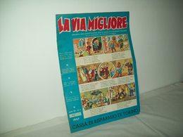 La Via Migliore(1957)   Anno XII  N. 3 - Books, Magazines, Comics