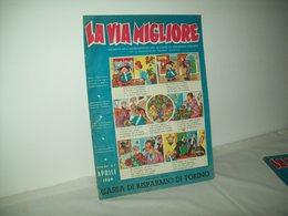 La Via Migliore(1959)   Anno XIII  N. 7 - Books, Magazines, Comics