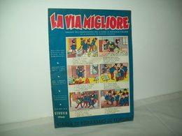 La Via Migliore(1960)   Anno XIV  N. 4 - Books, Magazines, Comics