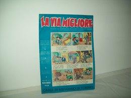 La Via Migliore(1958)   Anno XIII  N. 2 - Books, Magazines, Comics