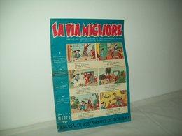 La Via Migliore(1957)   Anno XI  N. 6 - Books, Magazines, Comics
