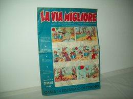 La Via Migliore(1959)   Anno XIII  N. 4 - Books, Magazines, Comics