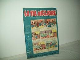 La Via Migliore(1960)   Anno XIV  N. 7 - Books, Magazines, Comics
