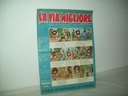 La Via Migliore(1957)   Anno XII  N. 2 - Books, Magazines, Comics