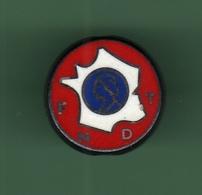 FNDT *** Fédération Nationale Des Décorés Du Travail De France *** Signe FRAISSE *** 0101 - Badges