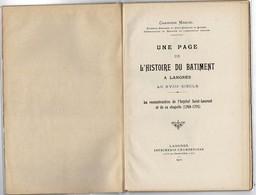 1922 LANGRES. Histoire Du Bâtiment Au XVIIIe: Reconstruction De L'Hôpital St Laurent Et De Sa Chapelle (1769-1775) - Sonstige