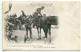 Fêtes Franco Russe De 1901 Grandes Manoeuvres De L'Est (Bétheny) Nicolas II Montant à Cheval Au Fresnoy Pour Revue - Manoeuvres