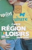 CARTE REGION LOISIRS 25E  2005-2006..REGION HAUTE NORMANCIE - France