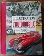 L'automobile 1880/1950 Par L'illustration! (neuf Valeur 40 E) - Livres, BD, Revues