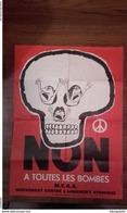 """RARE -Affiche De """"siné """"des Années 60- MCAA Mouvement Contre L'armement Atomique- Non à Toutes Les Bombes- 61x43 - Organizations"""