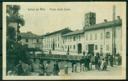 CARTOLINA - MILANO -cV277 RHO (MI ) Ponte Della Luria, FP, Viaggiata 1926, Bellissima Animazione, Ottime Condizioni - Rho