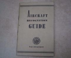 Livret Aircraft Recognition Guide AVIONS DE RECONNAISSANCE GUIDE, DE 1943 LIVRET - Aviation