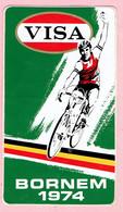 Sticker - Wielrennen - VISA - BORNEM 1974 - Autocollants