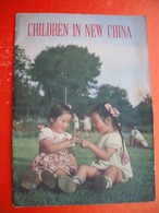 CHIDREN IN NEW CHINA - Children's