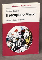 Resistenza E. Sacco - Il Partigiano Marco - Ed. 1974 Illustrazioni Di R. Guttuso - Libri, Riviste, Fumetti
