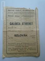 ZA153.10 Railway Ticket - MÁV  Magyar Királyi Államvasutak - GALÁNTA átmenet - Slovakia -Kocsiátmeneti Bárca 1942 WWII - Titres De Transport