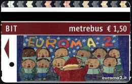 CHILDREN - BIGLIETTO AUTOBUS ROMA - ATAC - METREBUS - CENTRO COMMERCIALE EUROMA 2 - 2° TIPO - Autobus
