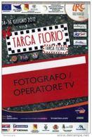 PASS BADGE RACE MOTORSPORTS RALLY TARGA FLORIO IRC FOTOGRAFO - Car Racing - F1