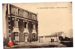 01218-LE-62-MERLIMONT-PLAGE-Hôtel De La Gare------------animée - Sonstige Gemeinden