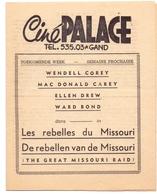 Ciné Cinema Bioscoop Pub Reclame Film Programma - Ciné Palace Gand Gent - Wendell Corey - Publicité Cinématographique