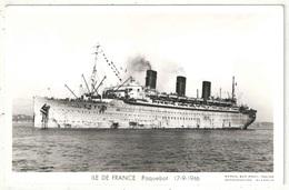 ILE DE FRANCE - Paquebot - 17-9-1946 - Steamers