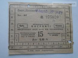 ZA153.17  Hungary  Railway Ticket  1960    Vésztő  B  -Magyar Államvasutak - Transportation Tickets