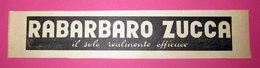 RABARBARO ZUCCA 1959 PUBBLICITA' ORIGINALE VINTAGE - Pubblicitari