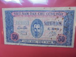 VIÊT-NAM 50 DÔNG 1947 - Vietnam