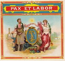 Fin 1800 étiquette Boite à Cigare Pax Et Labor - Etiquettes