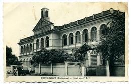 CPA DAHOMEY (Bénin) Porto-Novo Hôtel Des P.T.T. - Dahomey