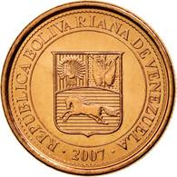 Monnaie, Venezuela, Centimo, 2007, Maracay, SPL, Copper Plated Steel, KM:87 - Venezuela