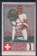 Basel, 56. Eidgen. Turnfest Litho, Illustrateur O. Baumberger + Cachet Officiel (8.7.1912) - BS Bâle-Ville