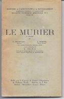 """Livre """"Le MURIER"""" - Publié En Août 1944 - 410119 - Livres, BD, Revues"""