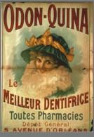 CPM - Nos Publicités - Dentifrice Odon Quina - N° J33 - Reclame