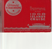 Photo Booklet Photographic Highlights Of Your 1000 Islands Cruise Genuine Kodachrome Reproductions - Exploration/Travel
