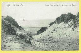 * De Haan - Le Coq Sur Mer (Kust - Littoral) * (Héliotypie De Graeve, Nr 972) Coup D'oeil De La Mer à Travers Les Dunes - De Haan