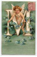 """ANGES 029 Lettre ALPHABET  """" M  """"  Petit Ange GAUFREE RELIEF EMBOSSED  1905 écrite Timbrée - ART  NOUVEAU - Anges"""