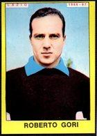 FOOTBALL - PANINI - CALCIATORI 1966-1967 - LAZIO - ROBERTO GORI - STICKER - Soccer
