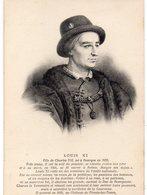 HISTOIRE 36 : Louis XI Fils De Charles XI Né A Bourges En 1423 - Storia