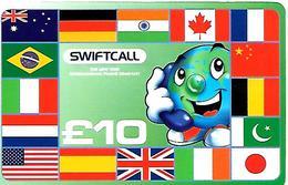 2-CARTES+PREPAYEES-GB-10£-SWIFCALL-DRAPEAUX- V° DIFFERENTS-Plastic Fin R° Glacé-TBE- - Royaume-Uni