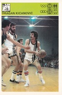 DRAGAN KICANOVIC CARD-SVIJET SPORTA (B212) - Basket-ball