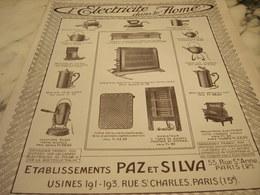 ANCIENNE PUBLICITE ELECTRICITE DANS LE HOME  PAZ ET SILVA  1915 - Altri