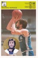BRANKO SKROCE CARD-SVIJET SPORTA (B249) - Basket-ball
