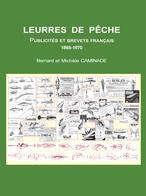 LIVRE-pour-collection-leurres-anciens-publicités-brevets-dates-de-sortie - Pêche