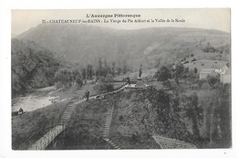 CHATEAUNEUF Les BAINS  (cpa 63)   La Vierge Du Pic Alibert Et La Vallée De La Sioule   -  L 1 - France
