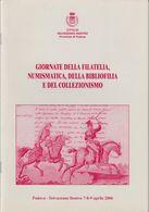 CITTÀ DI SELVAZZAZO DENTRO PADOVA GIORNATE DELLA FILATELIA, NUMISMATICA, DELLA BIBLIOGRAFIA E DEL COLLEZIONISMO 2006 - Philatelic Exhibitions